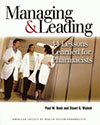 Managing and Leading:  44 Lessons Learned for Pharmacists